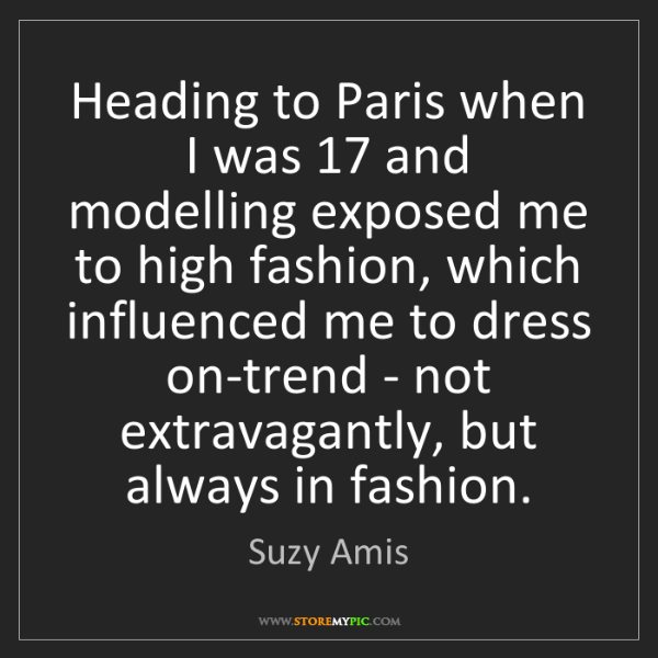 Suzy Amis: Heading to Paris when I was 17 and modelling exposed...