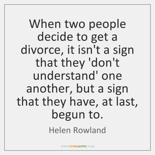 When two people decide to get a divorce, it isn't a sign ...