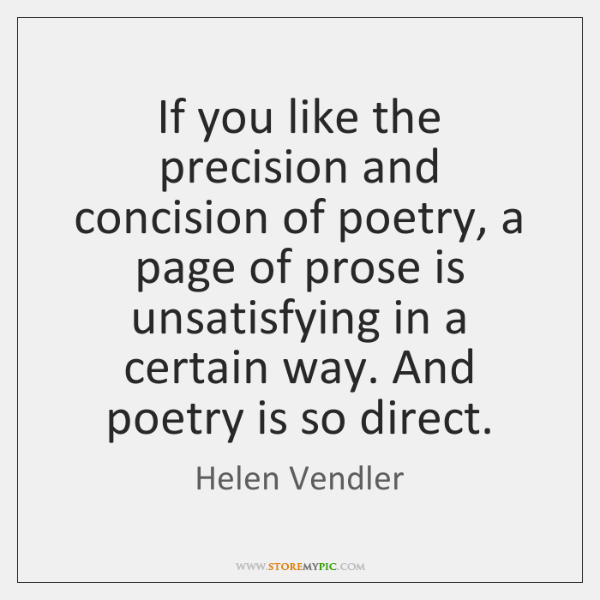 If you like the precision and concision of poetry, a page of ...