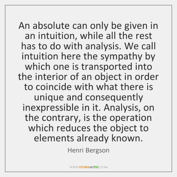 An absolute can only be given in an intuition, while all the ...