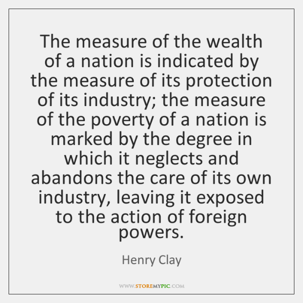 The measure of the wealth of a nation is indicated by the ...
