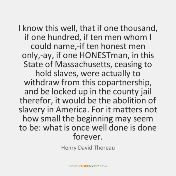 I know this well, that if one thousand, if one hundred, if ...