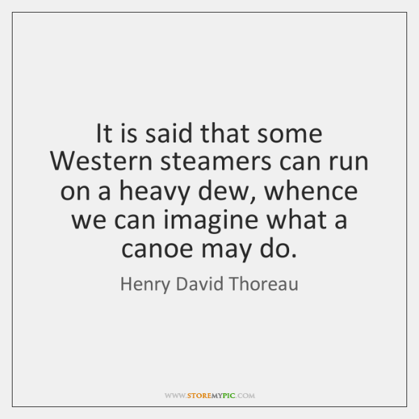 It is said that some Western steamers can run on a heavy ...