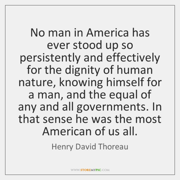 No man in America has ever stood up so persistently and effectively ...