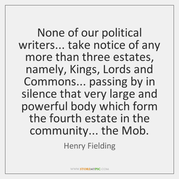 None of our political writers... take notice of any more than three ...