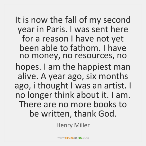 It is now the fall of my second year in Paris. I ...