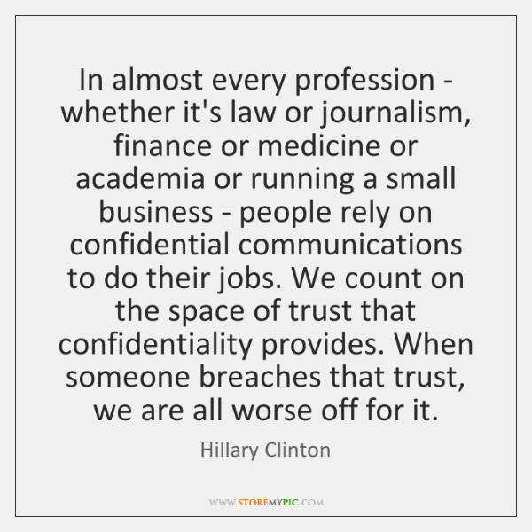 In almost every profession - whether it's law or journalism, finance or ...