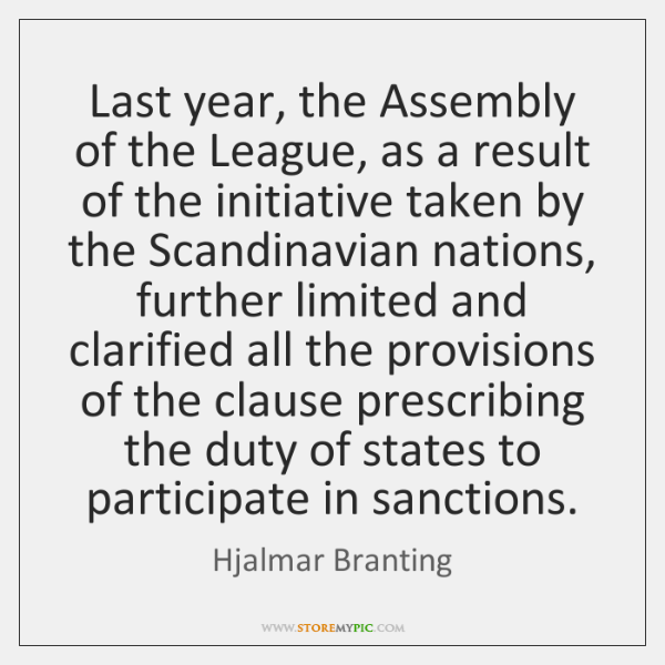 Last year, the Assembly of the League, as a result of the ...