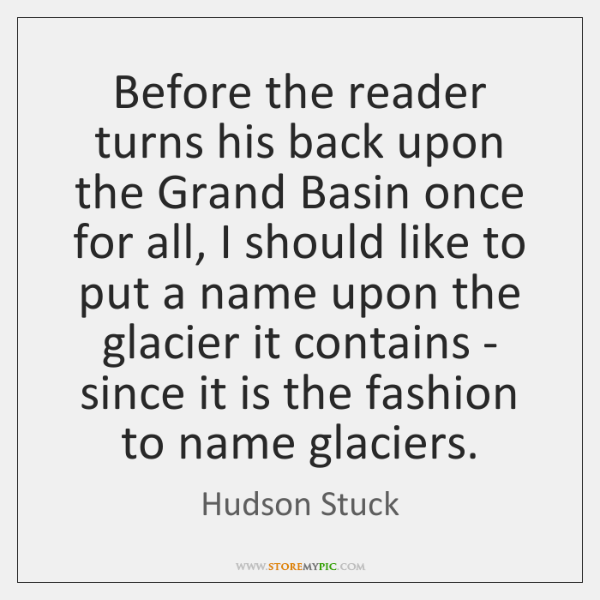 Before the reader turns his back upon the Grand Basin once for ...