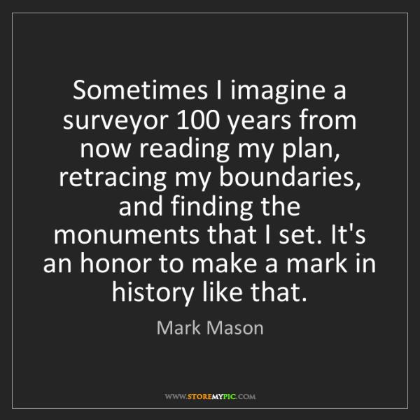 Mark Mason: Sometimes I imagine a surveyor 100 years from now reading...