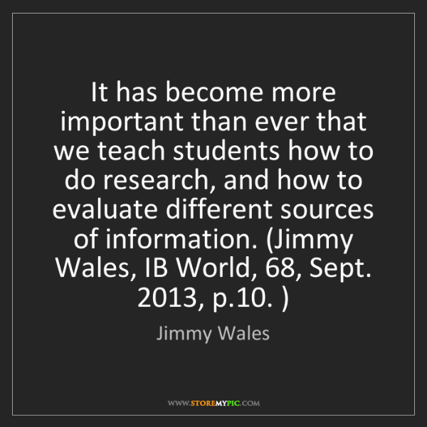 Jimmy Wales: It has become more important than ever that we teach...