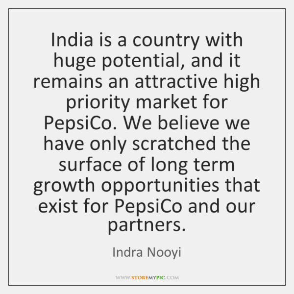 India is a country with huge potential, and it remains an attractive ...
