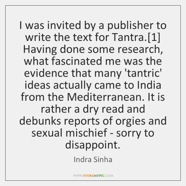 I was invited by a publisher to write the text for Tantra.[1] ...