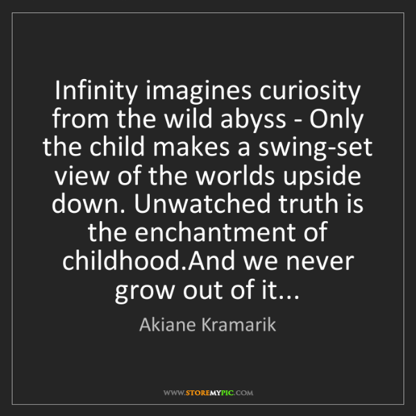 Akiane Kramarik: Infinity imagines curiosity from the wild abyss - Only...