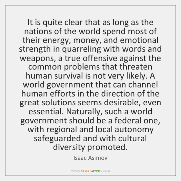 It is quite clear that as long as the nations of the ...