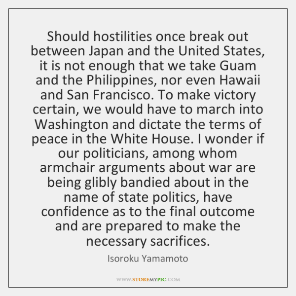 Should hostilities once break out between Japan and the United States, it ...