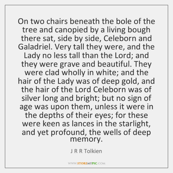 On two chairs beneath the bole of the tree and canopied by ...