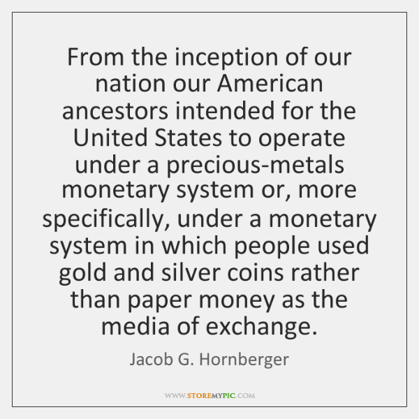 From the inception of our nation our American ancestors intended for the ...