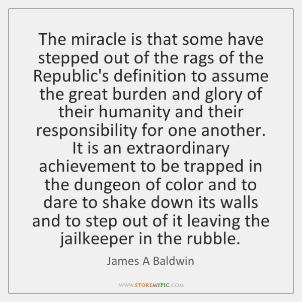 The miracle is that some have stepped out of the rags of ...