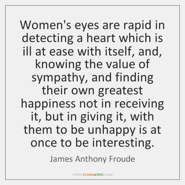 Women's eyes are rapid in detecting a heart which is ill at ...