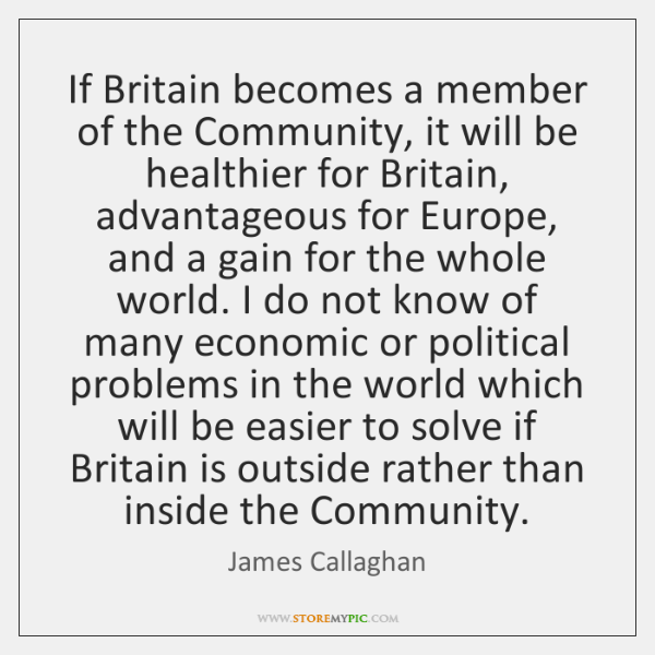 If Britain becomes a member of the Community, it will be healthier ...