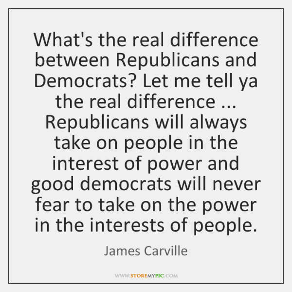 What's the real difference between Republicans and Democrats? Let me tell ya ...