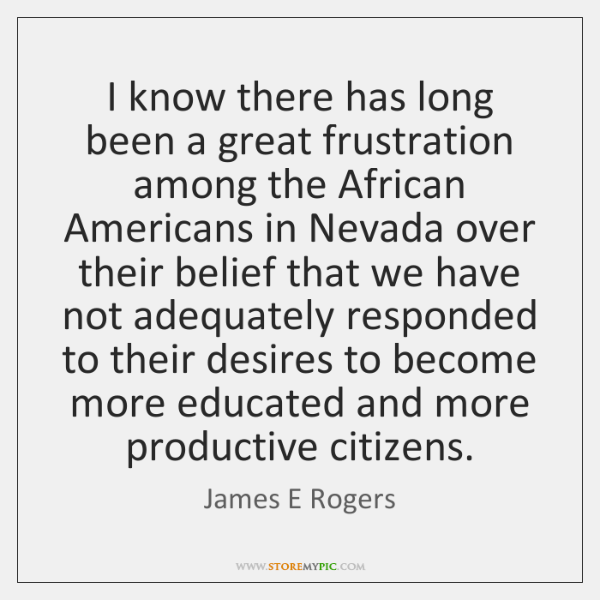 I know there has long been a great frustration among the African ...