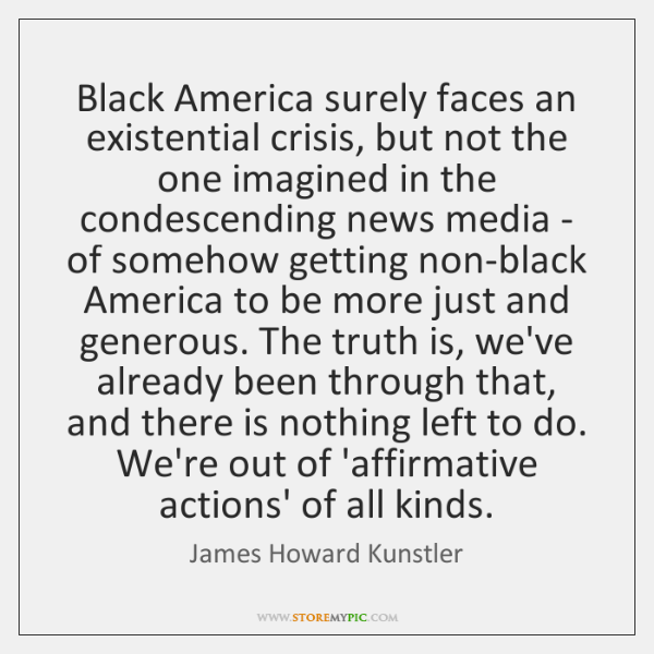 Black America surely faces an existential crisis, but not the one imagined ...