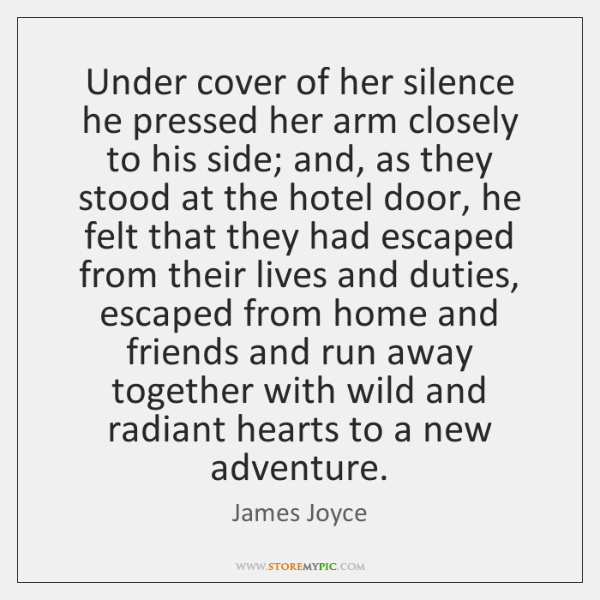 Under cover of her silence he pressed her arm closely to his ...