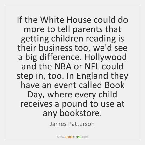 If the White House could do more to tell parents that getting ...
