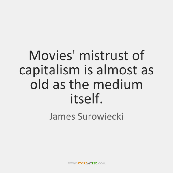 Movies' mistrust of capitalism is almost as old as the medium itself.