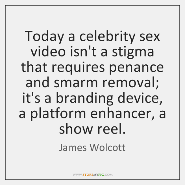 Today a celebrity sex video isn't a stigma that requires penance and ...