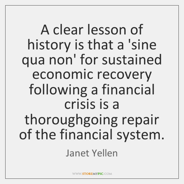 A clear lesson of history is that a 'sine qua non' for ...