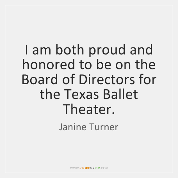 I am both proud and honored to be on the Board of ...
