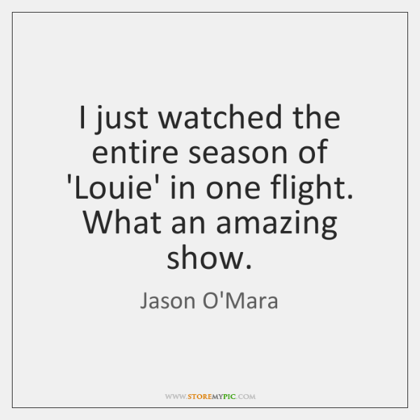 I just watched the entire season of 'Louie' in one flight. What ...