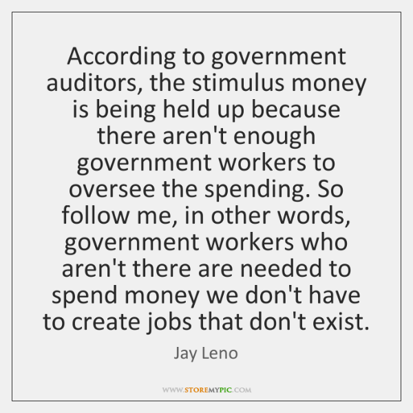 According to government auditors, the stimulus money is being held up because ...