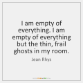jean-rhys-i-am-empty-of-everything-i-am-quote-on-storemypic-37d38