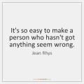 jean-rhys-its-so-easy-to-make-a-person-quote-on-storemypic-69f42