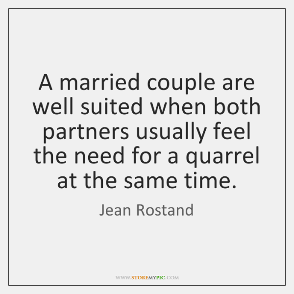 A married couple are well suited when both partners usually feel the ...