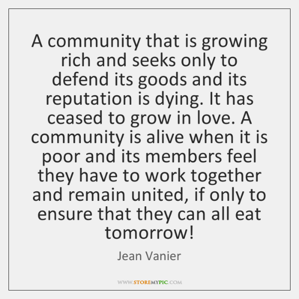 A community that is growing rich and seeks only to defend its ...