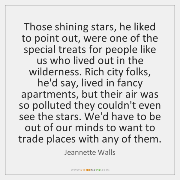 Those shining stars, he liked to point out, were one of the ...
