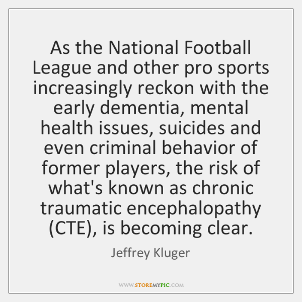 As the National Football League and other pro sports increasingly reckon with ...
