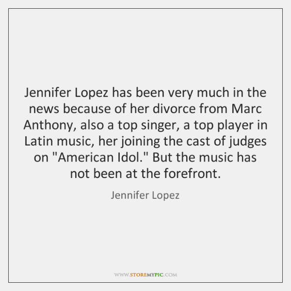 Jennifer Lopez has been very much in the news because of her ...
