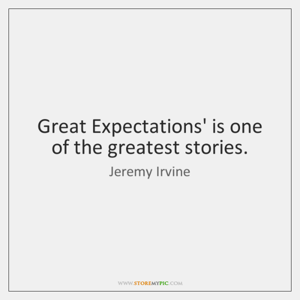 Great Expectations' is one of the greatest stories.