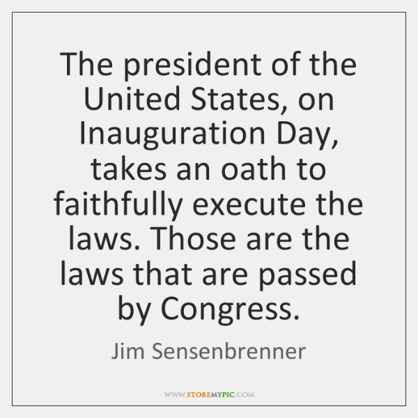 The president of the United States, on Inauguration Day, takes an oath ...