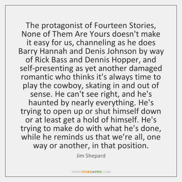 The protagonist of Fourteen Stories, None of Them Are Yours doesn't make ...