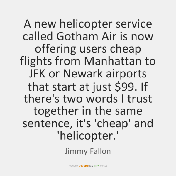 A new helicopter service called Gotham Air is now offering users cheap ...