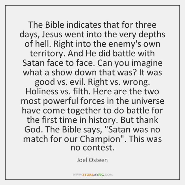 The Bible indicates that for three days, Jesus went into the very ...