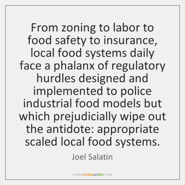 From zoning to labor to food safety to insurance, local food systems ...