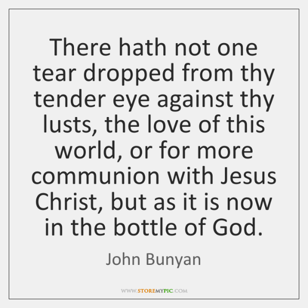 There hath not one tear dropped from thy tender eye against thy ...
